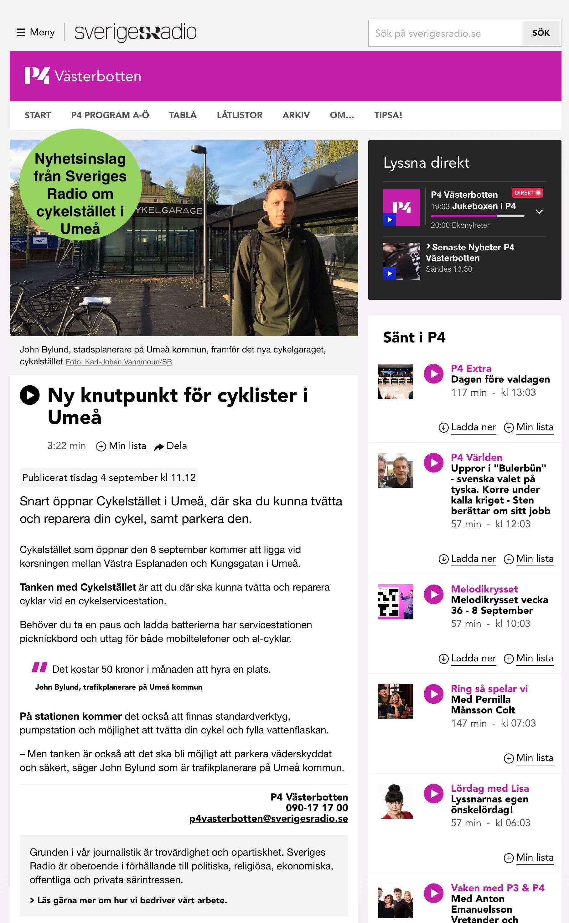 """Sveriges Radio P4 rapporterar om invigningen av """"Cykelstället"""" i Umeå där Cyklos levererat ett uppvärmt cykelgarage, cykelställ och cykeltak"""